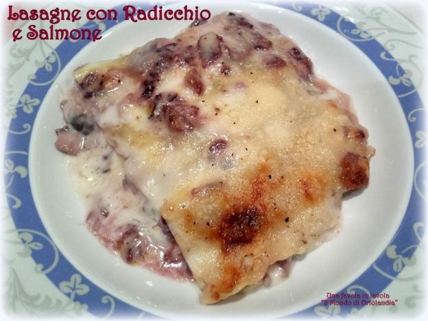 lasagne con radicchio e salmone: solo per te! | una favola in ... - Come Cucinare Le Lasagne